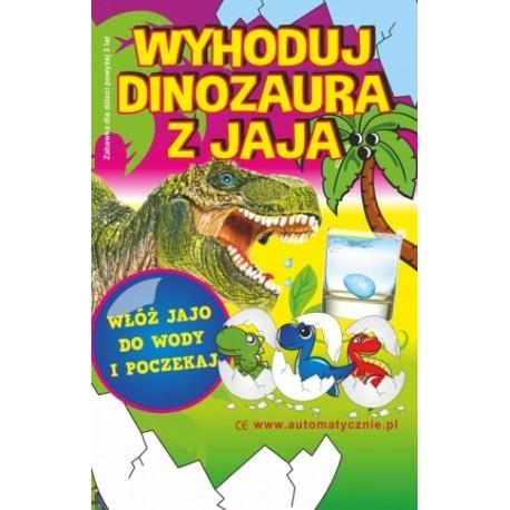 Wyhoduj dinozaura z jaja